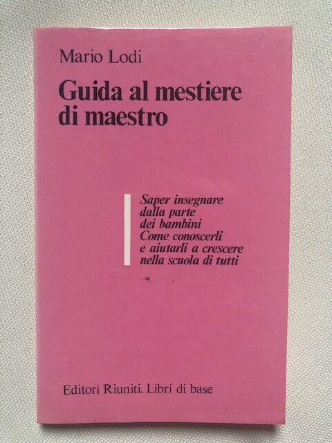 Guida al mestiere di maestro - 1982