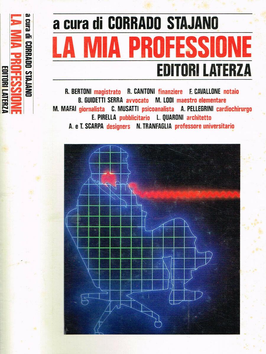 Il maestro in La mia professione, a cura di Corrado Stajano - 1986